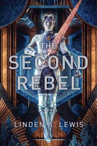 The Second Rebel by Linden A. Lewis