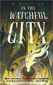 In the Watchful City by S. Qiouyi Lu